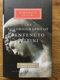 The autobiography of Benvenuto Cellini 贝内文托·柴里尼自传 Everyman's Library 人人文库
