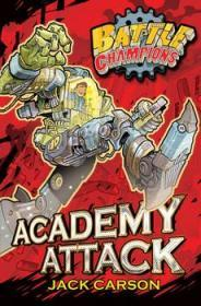 Battle Champions: Academy Attack