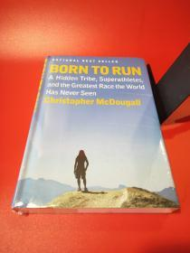 Born to Run:A Hidden Tribe  Superathletes  and the Greatest