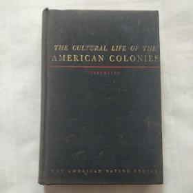 The Cultural Life of the American Colonies1607-1763 英文原版  毛边本