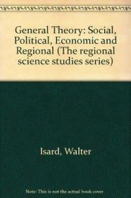 General Theory: Social, Political, Economic And Regional