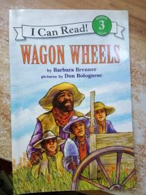 WAGON WHEELS(I Can Read, Level 3)