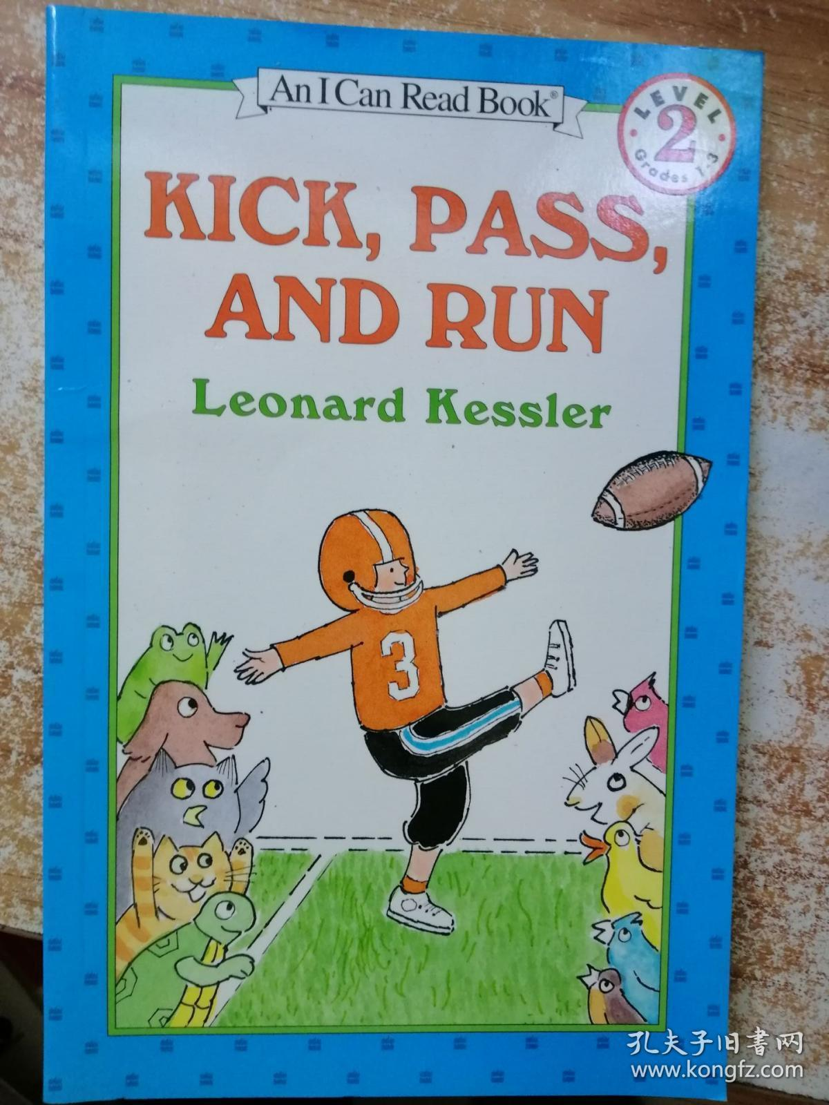 Kick, Pass, and Run:Kick Pass and Run