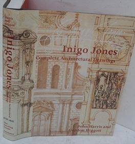 Inigo Jones: Complete Architectural Drawings (Studies in Architecture)
