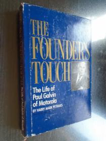 The Founder's Touch: The Life of Paul Galvin of Motorola 摩托罗拉创业者的风采:保罗.高尔文的一生 英文原版精装