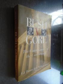 Bush v. Gore: The Court Cases and the Commentary 英文原版