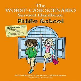 TheWorst-CaseScenarioSurvivalHandbook:MiddleSchool