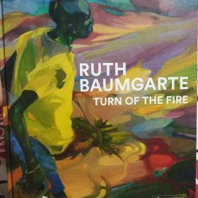 ryth baumgarte turn of the fire