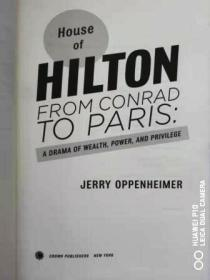 House of Hilton  (from conrad to paris :adrama of wealth ,power,and privilege)