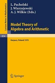 Model Theory Of Algebra And Arithmetic: Proceedings Of The Conference On Applications Of Logic To...