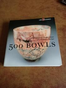 500 Bowls:Contemporary Explorations of a Timeless Design