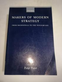 OXFORD  MAKERS  OF  MODERN  STRATEGY  FROM  MACHIAVELLI  TO  THE  NUCLEAR  AGE  从马基雅维利到核时代的牛津现代战略制定者