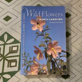 Wild Flowers of North Carolina, 2nd Ed.