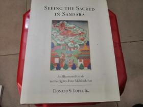 SEEING THE SACRED IN SAMSARA(精装)