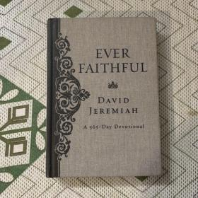 EVER FAITHFUL David Jeremiah 精装