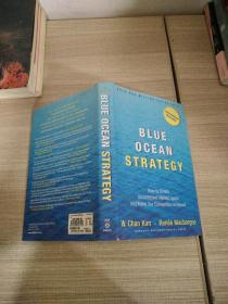 Blue Ocean Strategy:How to Create Uncontested Market Space and Make Competition Irrelevant