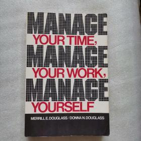 Manage Your Time, Your Work, Yourself