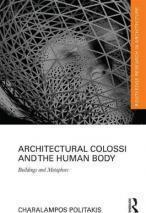 Architectural Colossi and the Human Body