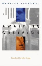 Awaiting Oblivion (french Modernist Library)