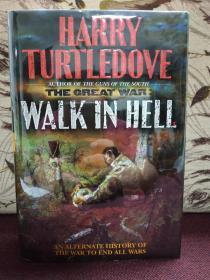 【美國著名作家哈利?特萊多夫簽名本】英文原版《The Great War: Walk In Hell》(《偉大的戰爭:在地獄中行走》)1999年一版一印 硬精裝毛邊本帶塑封 品相完好 大開本24*16.5厘米