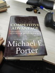 Competitive Advantage:Creating and Sustaining Superior Performance