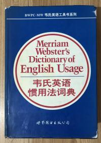 Merriam-Webster's Dictionary of English Usage 韦氏英语惯用法词典 9787506228787