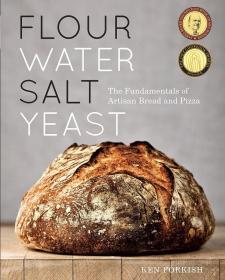 面粉·水·盐·酵母 英文原版 饮食文化 Flour Water Salt Yeast Ken Forkish Ten Speed Press