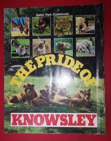 Safari Park Guidebook: THE PRIDE OF KNOSLEY