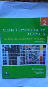 Contemporary Topics 2:Academic Listening and Note-Taking Skills, 3rd Edition