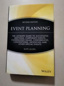 Event Planning:The Ultimate Guide To Successful Meetings, Corporate Events, Fundraising Galas, Conferences, Conventions, Incentives and Other Special Events