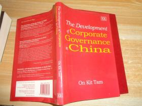 The Development of Corporate Governance in China 精装英文原版
