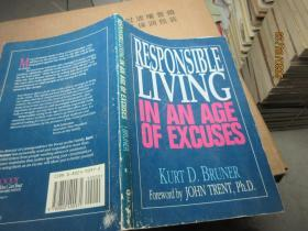 RESPONSIBLE LIVING IN AN AGE OF EXCUSES 5867