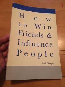 How to Win Friends & Influence Influence People