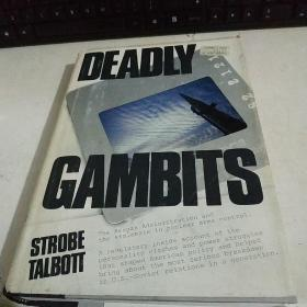 DEADLY GAMBITS