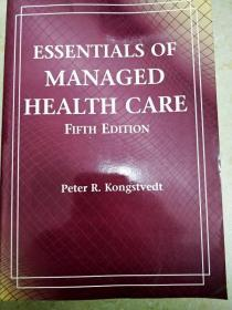 8851 essentlals of managed health care fifth edition peter r.kongstvedt