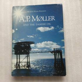 A.P.moller and the danish oil(精装)