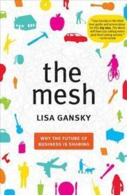 THE MESHH2 Lisa Gansky Portfolio Hardcover 9781591843719 THE MESHH2 正版图书