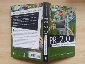 PR 2.0:New Media,New Tools , New Audiences