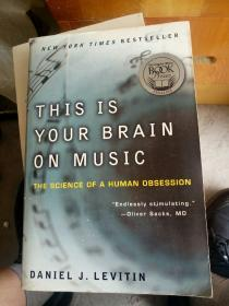 This Is Your Brain on Music:The Science of a Human Obsession