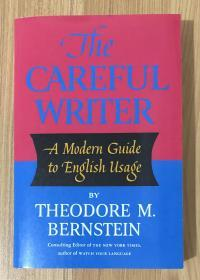 The Careful Writer: A Modern Guide to English Usage 9780684826325