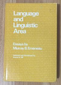 Language and Linguistic Area: Essays (Language Science and National Development) 9780804710473