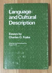 Language and Cultural Description: Essays by Charles O. Frake (Language Science and National Development)