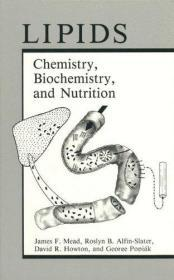 Lipids: Chemistry, Biochemistry, and Nutrition