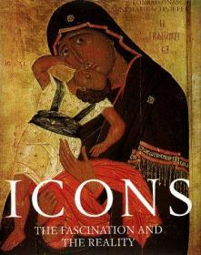 Icons: The Fascination & the Reality