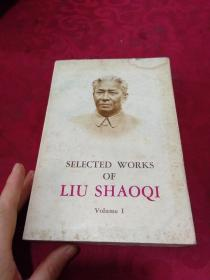 Selected Works of Liu shaoqi (Volume I) 刘少奇选集 上卷 英文版