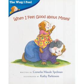 When I Feel Good about Myself(Way I Feel Books)我的感觉系列:我觉得自己很棒
