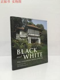 BLACK AND WHITE TEH SINGAPORE HOUSE 1898-1941