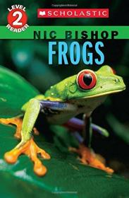ScholasticReaderLevel2:Frogs