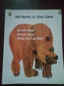 Brown Bear, Brown Bear, What Do You See? (Anniversary Edition)棕熊,棕熊,你看到了什么? 英文原版