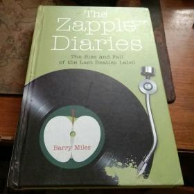 The  Zapple  Diaries——The Rise and Fall of the Last Beatles Label (精装)
